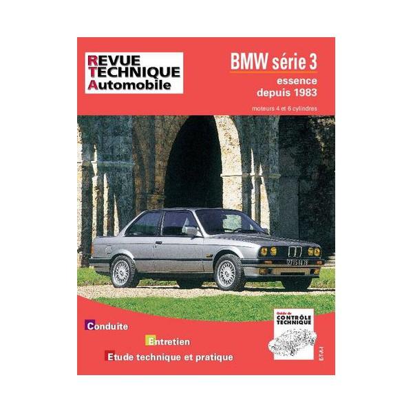 revue technique automobile bmw s rie 3 e30 essence 4 et 6 cyl. Black Bedroom Furniture Sets. Home Design Ideas