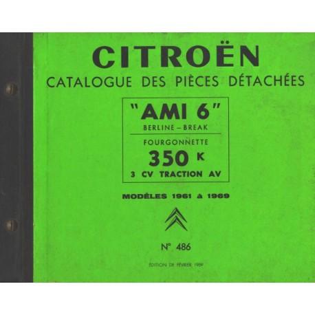 citro n ami 6 et fourgonnette 3cv 350kg catalogue de pi ces. Black Bedroom Furniture Sets. Home Design Ideas