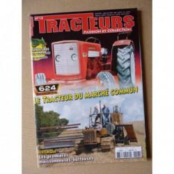 Tracteurs passion n°13, McCormick 624, MAN, 60ans Unimog, Ets Freulet, moissonneuses, MF, Adrien Lacoche SFV 302