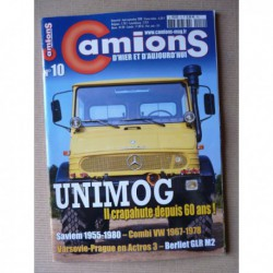 Camions d'hier n°10, VW Combi T2, Berliet GLR8 M2, Unimog, Copaviem, Saviem 25 ans