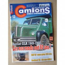 Camions d'hier n°13, Renault 1000kg, Bedford TK, Berliet GLR, Seddon-Atkinson Strato, DAF CF, Saviem S45