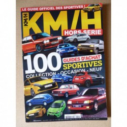 KM/H HS n°14, 100 guide d'achat sportives collection, occasion, neuf