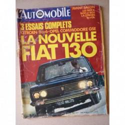L'Automobile n°291, Opel Commodore GSE, Simca Chrysler 1800, Fiat 130, 2cv6, Renault 12 Gordini, Renault 4cv proto, FDA