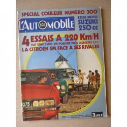 L'Automobile n°300, Citroën SM, Porsche 914/6, Fiat Dino 2400, Mercedes 280SE, 350SL R107, Trautmann, Rolls Royce 1904-71