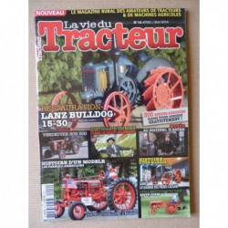 La Vie du Tracteur n°14, Vendeuvre Bob 500, Caase 20/40, Same, Farmall, Claas, Bungartz, Lanz Bulldog 15/30