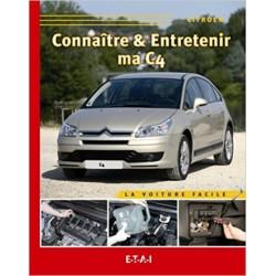 Connaître & Entretenir ma Citroën C4