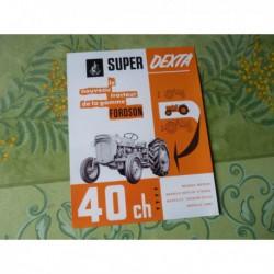 tracteur Fordson Super Dexta 40ch, catalogue brochure
