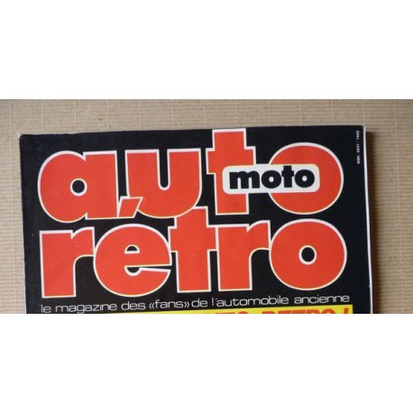 Auto Rétro n°99, Alfa Romeo Giulia, Chevrolet Corvette, Hispano Suiza, Jaguar MKIX, Mercedes 180D, Nsu TTS, Paris-Deauville