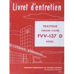 McCormick IH Verger-Vigne FVV-137D, notice d'entretien