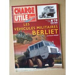 Charge Utile HS n°79, Les véhicules militaires Berliet