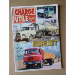 Charge Utile HS n°86, Berliet 1969-1970