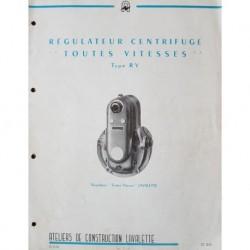Lavalette régulateur centrifuge Toutes Vitesses RV, notice