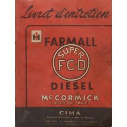 McCormick IH Farmall Super FC-D, notice d'entretien