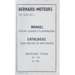 Bernard-Moteurs 17, 117, 27 et 127, notice d'entretien et catalogue de pièces