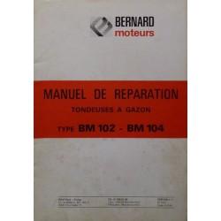 Bernard-Moteurs BM102, BM104 et moteurs BMB07, 328A, manuel de réparation