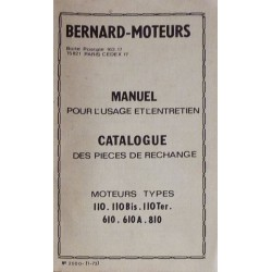 Bernard-Moteurs 110, 110Bis, 110Ter, 610, 610A, 810, notice et catalogue de pièces