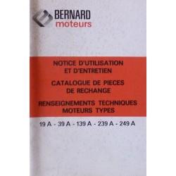 Bernard-Moteurs 19A, 39A, 139A, 239A, 29A, 49A, 249A, notice et catalogue de pièces