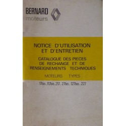 Bernard-Moteurs 17bis, 117bis, 217, 27bis, 127bis, 227, notice et catalogue de pièces
