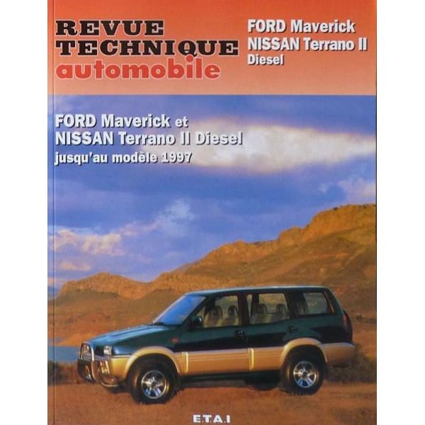 rta revue technique automobile ford maverick et nissan terrano ii diesel 1993 97. Black Bedroom Furniture Sets. Home Design Ideas
