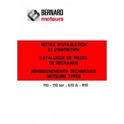 Bernard-Moteurs 110, 110Ter, 610A et 810, notice d'entretien et catalogue de pièces