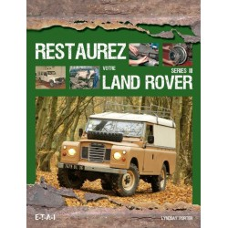 Restaurez votre Land Rover Series III