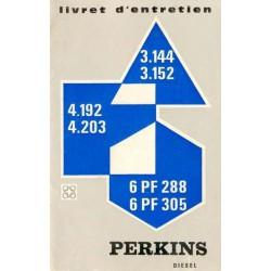 Perkins 3.144, 3.152, 4.192, 4.203, 6PF288 et 6PF305, notice d'entretien