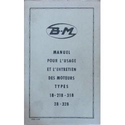 Bernard-Moteurs 18, 218, 318, 28 et 328, notice d'entretien et catalogue de pièces