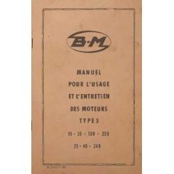 Bernard-Moteurs 19, 39, 139, 239, 29, 49 et 249, notice d'entretien et catalogue de pièces