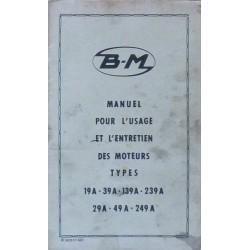 Bernard-Moteurs 19A, 39A, 139A, 239A, 29A, 49A et 249A, notice d'entretien et catalogue de pièces