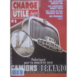 Charge Utile n°6, Bernard, Berliet GD, SFV, Saviem ZR20 SC1 SC2, SFV, Peugeot DK5, Jean Richard
