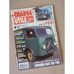 Charge Utile n°11, Citroën TUB, Bernard, Saurer, Vendeuvre, International M425 M426, MAP, Currus, GMC CCF