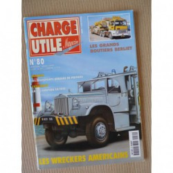 Charge Utile n°80, Berliet GR TRH, Poclain, wreckers, transports Poitiers