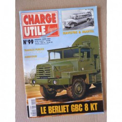 Charge Utile n°99, Citroën N P, Bolinder-Munktell, Volvo BM, Allis-Chalmers, Ravistre Martel, Gruss