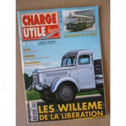 Charge Utile n°111, Hanomag 1905-40, Linkbelt, Berliet RATP, Willème R10 L15, Grimaud, Jean Richard