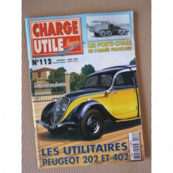 Charge Utile n°112, Peugeot 202 402, Hanomag 1944-60, Linkbelt, Berliet RATP, Pacific, Diamond T, Grimaud, Jean Richard