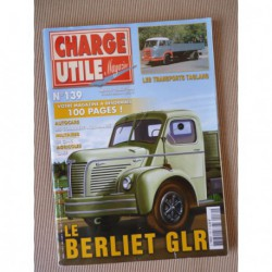 Charge Utile n°139, Berliet GLR, Renault VY, Case, GMC CCKW, Courriers Normands, Biro, Pinder