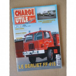 Charge Utile n°162, Rochet-Schneider, Bondy, Silvant, Renault TN, Saviem SM8 TRM4000, Berliet FF, Friderici, Randy