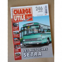 Charge Utile n°246, Mack, Cletrac, Mercedes, Haulottes, Setra, VAB, Soler,