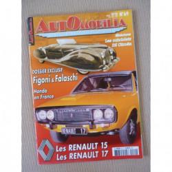 Automobilia n°69, Figoni et Falaschi, Renault 15 17, Lincoln Zephyr, Honda, Simone des Forest