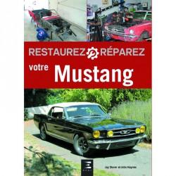 Restaurez, réparez votre Ford Mustang 1964-70