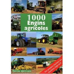 1000 Engins Agricoles: des premiers tracteurs aux machines high-tech