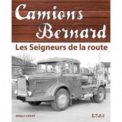Camions Bernard : Seigneurs de la route