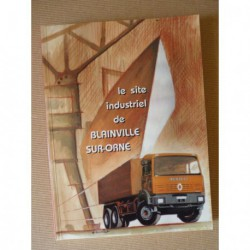 Le site industriel de Blainville-sur-Orne : Chantiers navals, SIB, SAVIEM, Renault V.I.