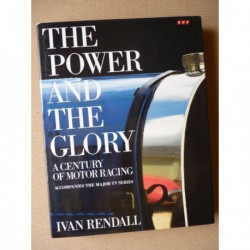 The Power and the Glory : A Century of Motor Racing