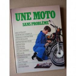 Une moto sans problème
