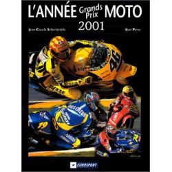 L'Année Grands Prix Moto 2001