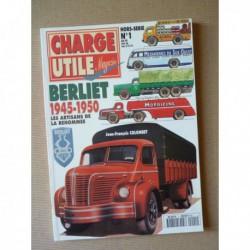 Charge Utile HS n°1, Berliet 1945-1950, Les artisans de la renommée