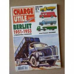 Charge Utile HS n°3, Berliet 1951-1953, L'irrésistible ascension