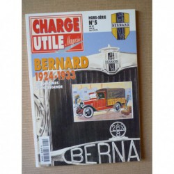 Charge Utile HS n°5, Bernard 1924-1933, Les origines d'une légende