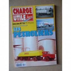 Charge Utile HS n°16, Les pétroliers